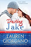 img - for Trusting Jake (Blueprint to Love) (Volume 1) book / textbook / text book