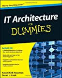 img - for By Kalani Kirk Hausman IT Architecture For Dummies (1st Edition) book / textbook / text book