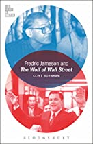 FREDRIC JAMESON AND THE WOLF OF WALL STREET (FILM THEORY IN PRACTICE)