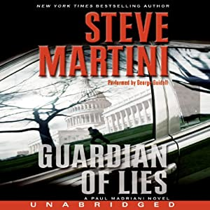Guardian of Lies: A Paul Madriani Novel | [Steve Martini]
