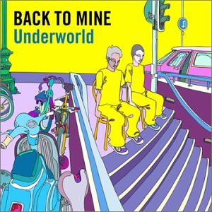 Underworld - Back To Mine - Zortam Music