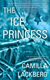 The Ice Princess: A Novel (Patrik Hedstrom)