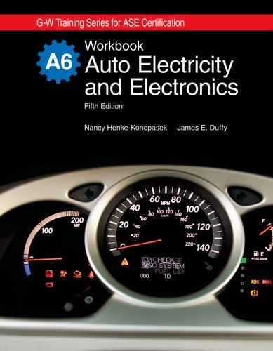 Auto Electricity and Electronics Workbook (G-W Training Series for Ase Certification)