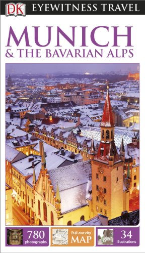 DK Eyewitness Travel Guide: Munich & the Bavarian Alps (Eyewitness Travel Guides)
