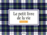 Le petit livre de la vie: manuel d'instructions. 3 (French Edition) (2894660022) by Brown, H. Jackson