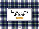 Le petit livre de la vie: manuel d'instructions. 3 (French Edition) (2894660022) by Brown, H. Jackson