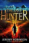 The Last Hunter - Descent (Book 1 of...