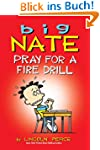 Big Nate: Pray for a Fire Drill (amp!...