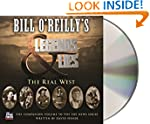 Bill O'Reilly's Legends and Lies: The...