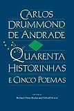 Quarenta Historinhas e Cinco Poemas (Portuguese and English Edition)