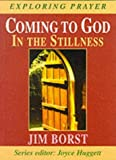 img - for Coming to God (Exploring prayer series) book / textbook / text book