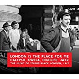 London Is The Place For Me 1 & 2 Various Artists