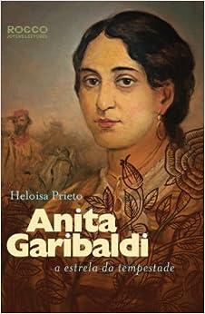 Anita Garibaldi: A Estrela da Tempestade (Em Portugues do Brasil