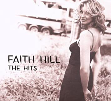 Faith Hill The Hits Album The Hits