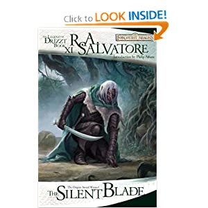 The Silent Blade: The Legend of Drizzt, Book XI by R. A. Salvatore