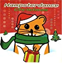Hampton the Hampster - Hampsterdance Christmas [CD Single]