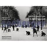 Jardins parisiens � la Belle Epoque : Photographies S�eberger fr�respar Claude Mal�cot