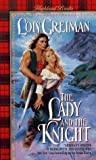 The Lady and the Knight (Highland Brides) (0380794330) by Greiman, Lois
