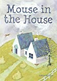 img - for Mouse in the House book / textbook / text book