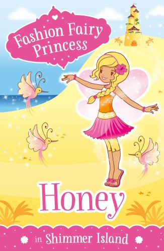 Honey in Shimmer Island (Fashion Fairy Princess)