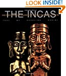 The Incas (History and Treasures of a...