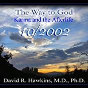 The Way to God: Karma and the Afterlife | [David R. Hawkins]