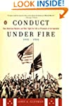 Conduct Under Fire: Four American Doc...
