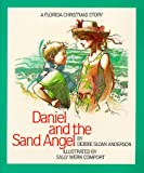 Daniel and the Sand Angel: A Florida Christmas Story