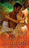 Sweet as the Devil (Berkley Sensation) (042524041X) by Susan Johnson