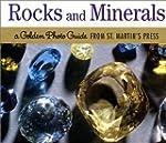 Rocks and Minerals: A Golden Photo Gu...