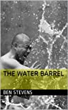 The Water Barrel