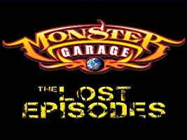 Monster Garage: The Lost Episodes [HD]