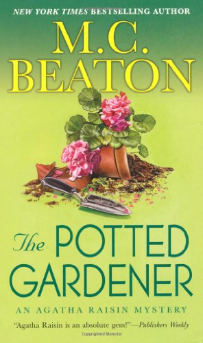 The Potted Gardener (Agatha Raisin Mysteries)