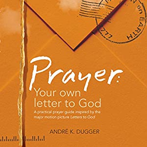 Prayer: Your Letter to God Audiobook
