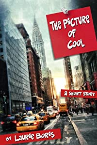 The Picture Of Cool by Laurie Boris ebook deal