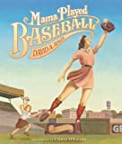 cover of Mama Played Baseball