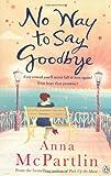 No Way to Say Goodbye Anna McPartlin