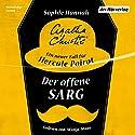 Der offene Sarg: Ein neuer Fall für Hercule Poirot Hörbuch von Sophie Hannah, Agatha Christie Gesprochen von: Wanja Mues