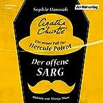 Der offene Sarg: Ein neuer Fall für Hercule Poirot | Sophie Hannah,Agatha Christie