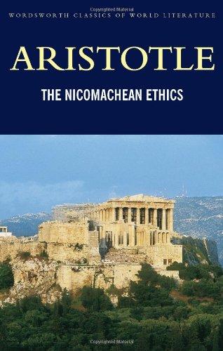 The Nicomachean Ethics (Wordsworth Classics)