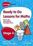 img - for Cambridge Primary Ready to Go Lessons for Mathematics Stage 4 by Paul Broadbent (2013-06-28) book / textbook / text book