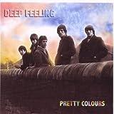 echange, troc Deep Feeling - Pretty Colours