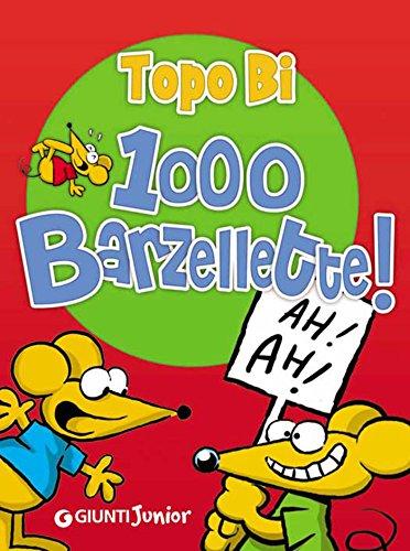 Topo Bi 1000 Barzellette Tempo libero e divertimento PDF