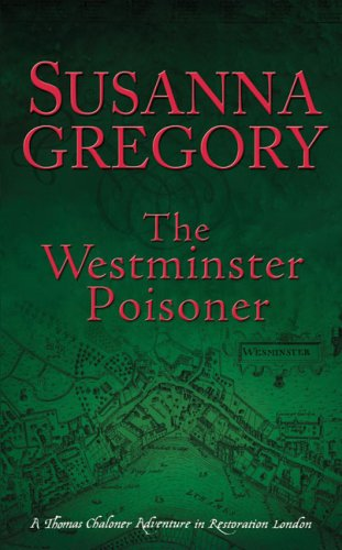 The Westminster Poisoner (Thomas Chaloner Mysteries)