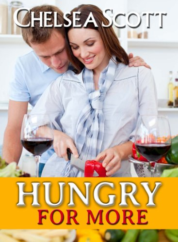 Hungry For More by Chelsea Scott