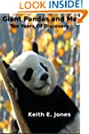 Giant Pandas and Me: Ten Years Of Dis...