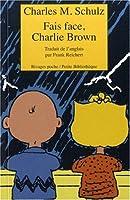 Fais face, Charlie Brown