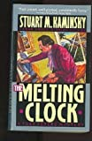 Melting Clock (0446403040) by Kaminsky, Stuart M.