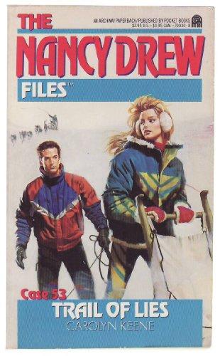 Trail of Lies (Nancy Drew Files)