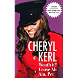 Woath It? Coase Ah am, Petby Cheryl Cole